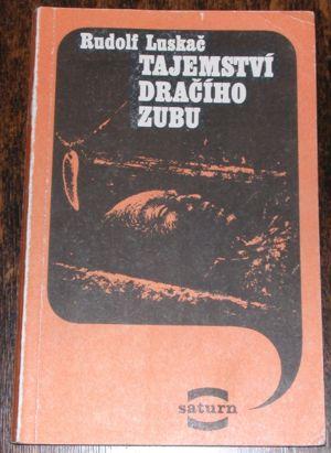 Luskač, Tajemství dračího zubu